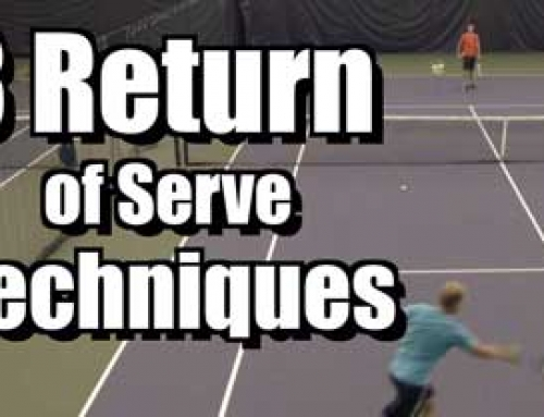 3 Return of Serve Techniques