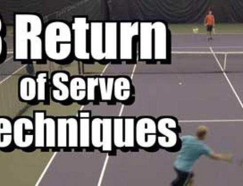 3 Return of Serve Techniques