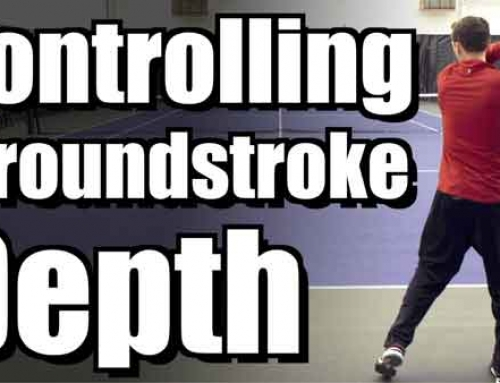 How To Control Groundstroke Depth