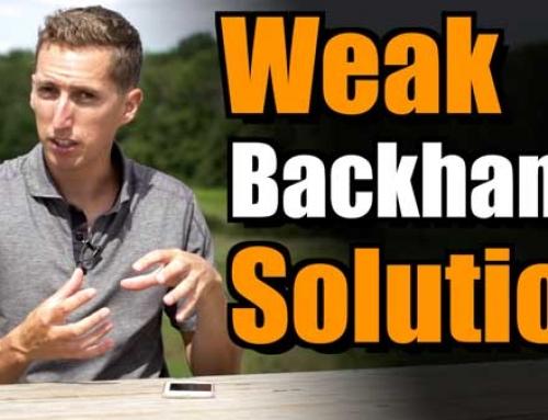 Weak Backhand Solution
