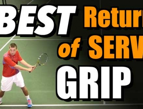 The Best Serve Return Grip