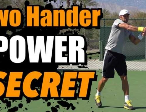 Two Handed Backhand Power Secret