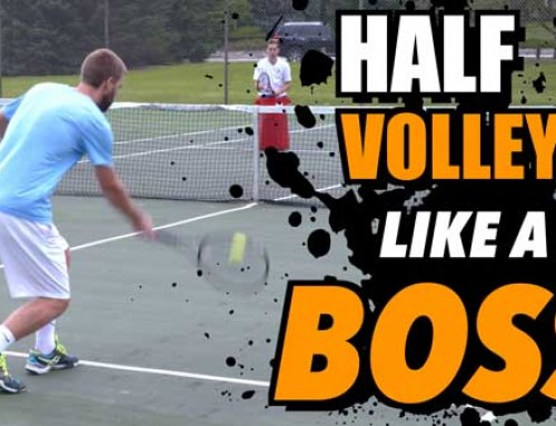 half volley LIKE A BOSS