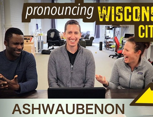 Kevin & Megan's Wisconsin TEST (pronouncing city names)