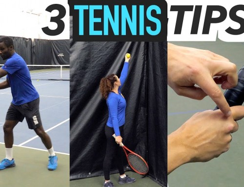 3 TENNIS TIPS – footwork / serve / feeding
