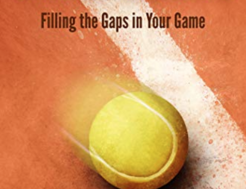 Filling The Gaps In Your Game – Essential Tennis Podcast #321