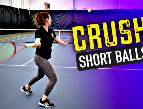 How to CRUSH Short Balls – tennis lesson
