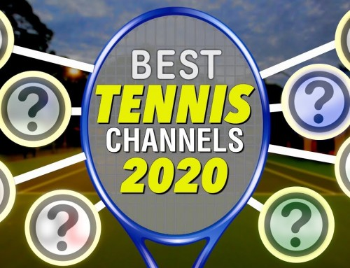 the BEST tennis channels of 2020