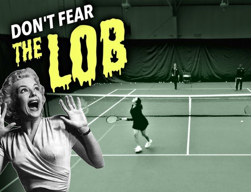 Don't FEAR the Lob (beat it with this)