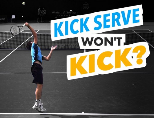 Why your Kick Serve doesn't KICK (and how to fix it)